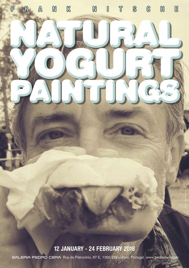 Galeria Pedro Cera – Frank Nitsche  - Natural Yogurt Paintings